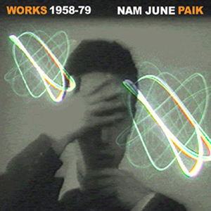 Nam June Paik - Works 1958-1979 (CD)