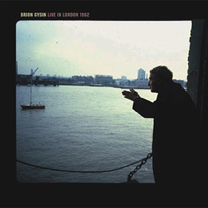 Brion Gysin - Live in London, 1982 (CD)