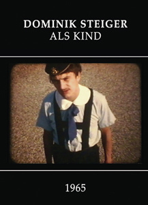 Dominik Steiger - Als Kind (DVD)