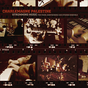 Charlemagne Palestine - Strumming Music for Piano, Harpsichord & Strings Ensemble (3 CD)