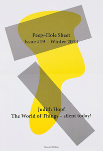 Judith Hopf - Peep-Hole Sheet - The World of Things – Silent Today!