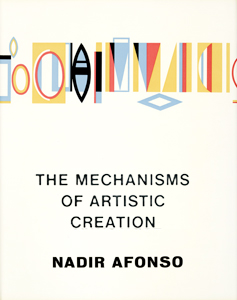 Nadir Afonso - The Mechanisms of Artistic Creation