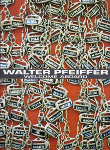 Walter Pfeiffer - Welcome Aboard