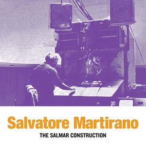 Salvatore Martirano - The SalMar Construction (vinyl LP)