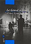 Peter Greenaway - Le Grand Atelier de Peter Greenaway