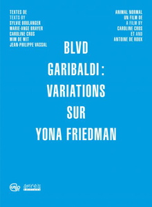 Yona Friedman - Blvd Garibaldi - Variations on Yona Friedman (book / DVD)