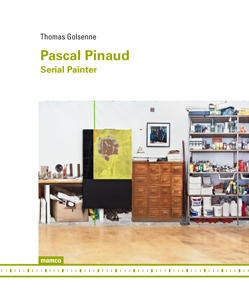 Thomas Golsenne - Pascal Pinaud - Serial Painter