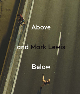 Mark Lewis - Above and Below