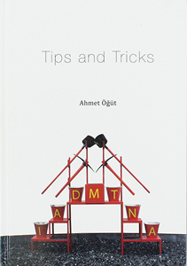 Ahmet Öğüt - Tips and Tricks