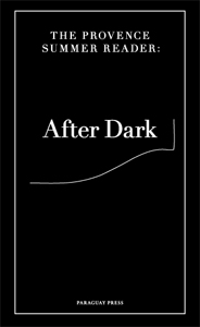 Tobias Kaspar & Hannes Loichinger - The Provence Summer Reader - After Dark