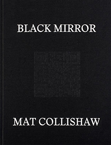 Mat Collishaw - Black Mirror