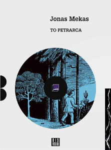 Jonas Mekas - To Petrarca (book / CD)