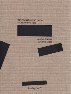 Jaanus Samma - Not Suitable for Work - A Chairman\'s Tale