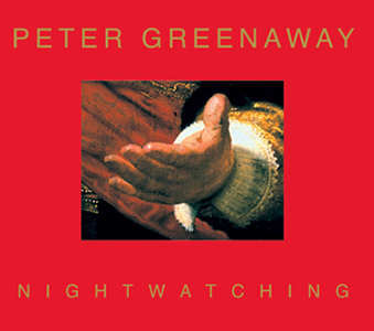 Peter Greenaway - Nightwatching