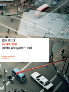 John Miller - The Price Club - Selected writings (1977-1998)