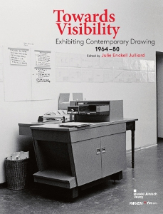 Towards Visibility - Exhibiting Contemporary Drawing – 1964-1980