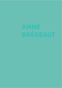 Anne Brégeaut - Luxury edition