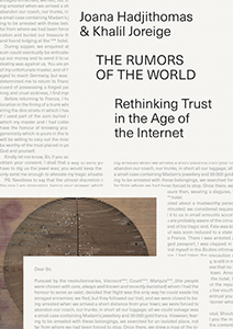Joana Hadjithomas & Khalil Joreige - The Rumors of  the World - Rethinking Trust in the Age of the Internet