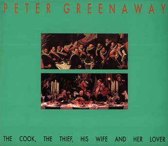 Peter Greenaway - The Cook, the Thief, His Wife and Her Lover
