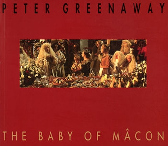 Peter Greenaway - The Baby of Mâcon