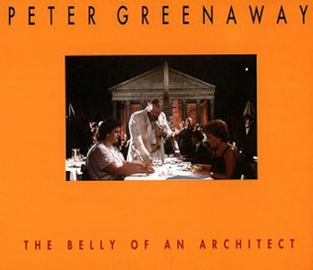Peter Greenaway - The Belly of an Architect
