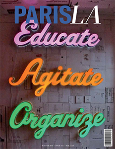 PARIS, LA - Educate, Agitate, Organize