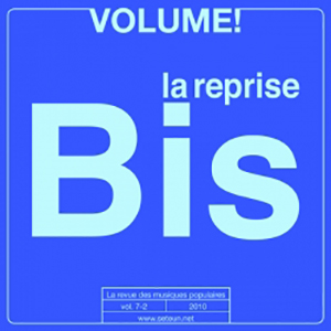 Volume ! - La reprise Bis