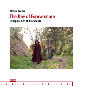 Marnie Weber - The Day of Forevermore - Synopsis, Script, Storyboard