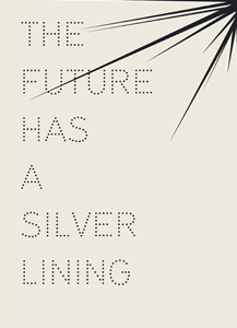 - The Future has a Silver Lining