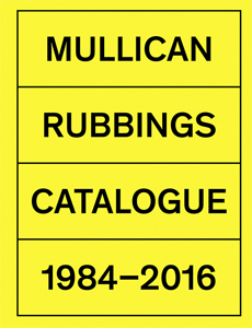 Matt Mullican - Rubbings - Catalogue – 1984-2015