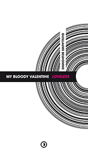 Guillaume Belhomme - My Bloody Valentine - Loveless