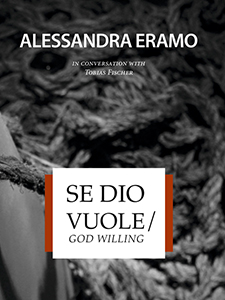 Alessandra Eramo - Se Dio Vuole / God Willing (book)