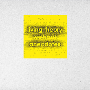 Nicolas Wiese - Living Theory Without Anecdotes (vinyl LP)
