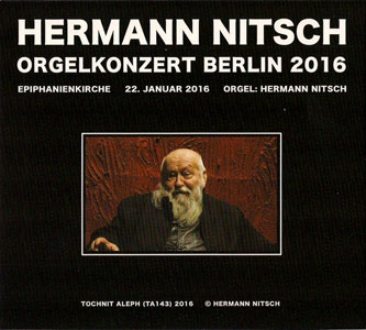 Hermann Nitsch - Orgelkonzert Berlin 2016 (CD)