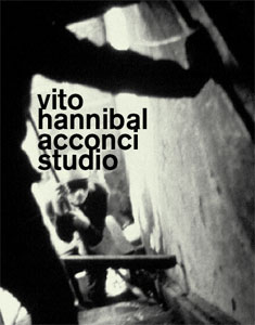 Vito Acconci - Vito Hannibal Acconci Studio (+ DVD)