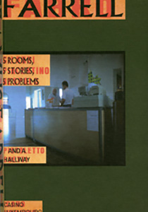 Seamus Farrell - 5 Rooms, 5 Stories, 5 Problems and a Hallway