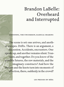 Brandon LaBelle - Overhearing and Interrupting (+ CD)