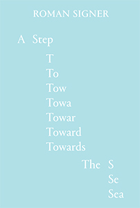 Roman Signer - A Step Towards the Sea (+ DVD)