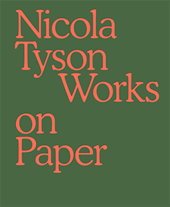 Nicola Tyson - Works on Paper
