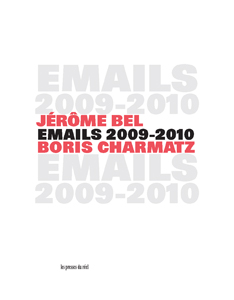 Boris Charmatz - Emails 2009-2010