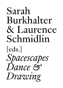 Spacescapes - Dance & Drawing since 1962