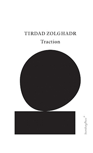 Tirdad Zolghadr - Traction
