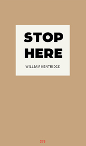 William Kentridge - Stop Here - Limited edition
