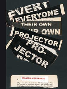 William Kentridge - Everyone / Their Own / Projector - Minutes of a Slow Hour (Deluxe Edition)
