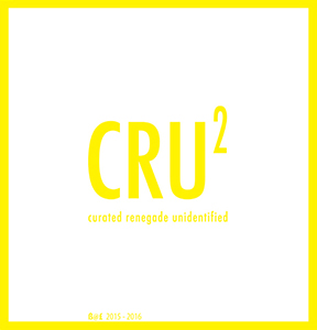 CRU (Curated Renegade Unidentified)