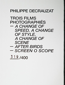 Philippe Decrauzat - Trois films photographiés - A Change of Speed, a Change of Style, a Change of Scene – After Birds – Screen O Scope