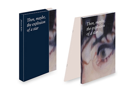 Then, maybe, the explosion of a star (coffret 2 livres)