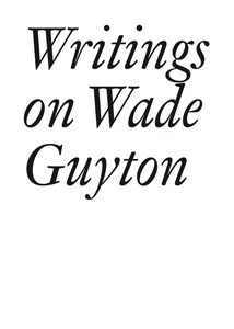 Wade Guyton - Writings on Wade Guyton