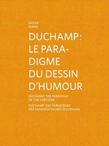 Didier Semin - Duchamp - The Paradigm of the Cartoon