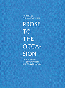 Thomas Wulffen - Rrose to the occasion - A conversation